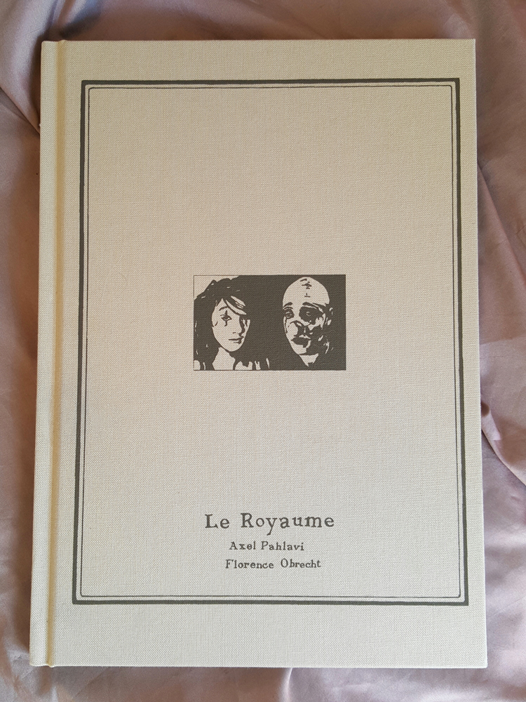 Le Royaume, Monographie de Axel Pahlavi et Florence Obrecht