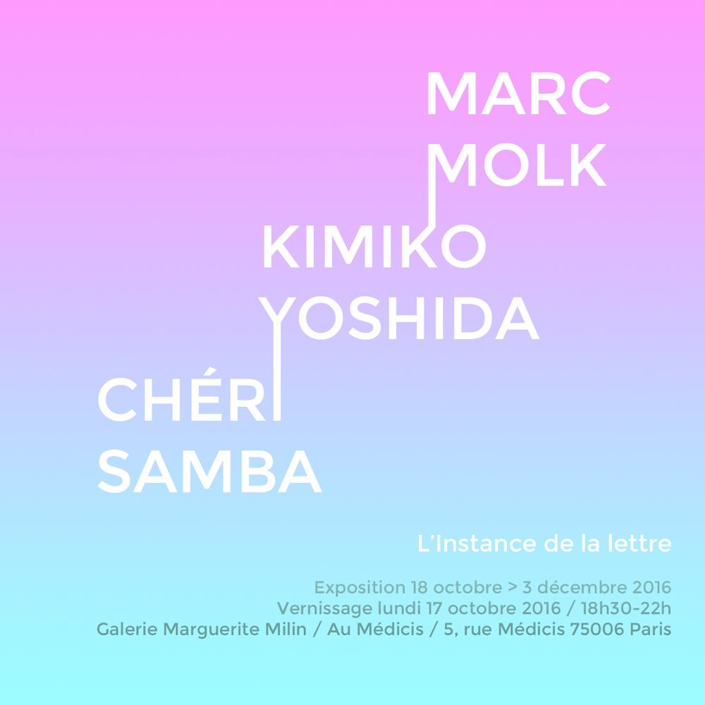 The Instance of the letter / Marc Molk, Chéri Samba, Kimiko Yoshida