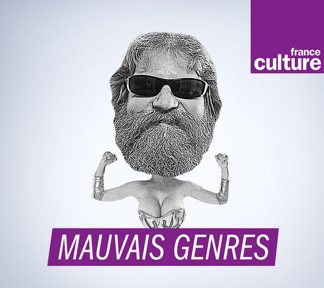 Mauvais genres, France Culture
