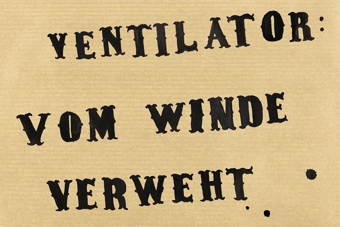Ventilator : vom Winde verweht