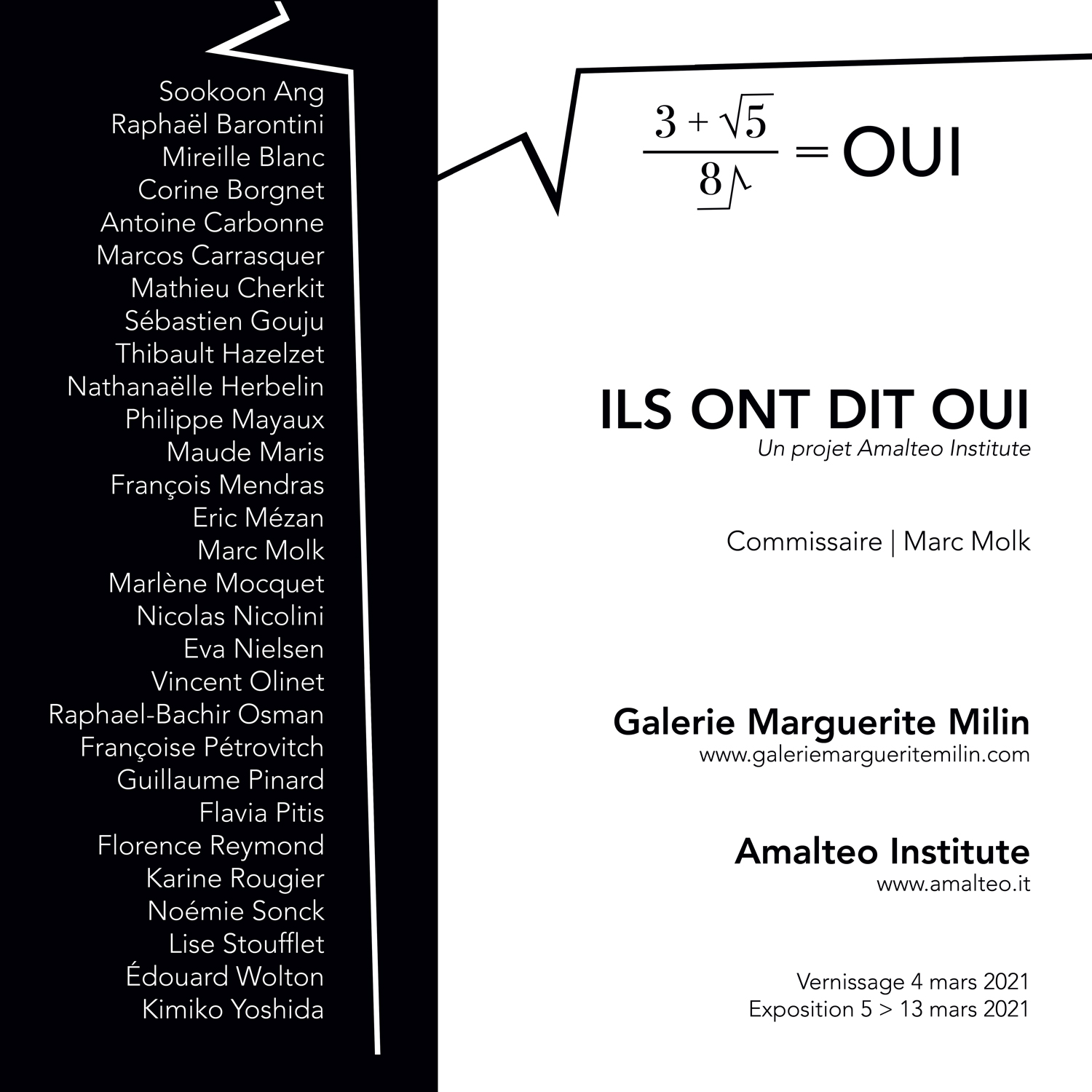 THEY SAID YES, An Amalteo Institute Project, Marguerite Milin Gallery, Paris